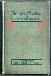 The Light of Scarthey. A Romance