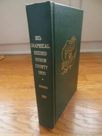Commemorative  Biographical Record of the Counties of Huron and Lorain, Ohio  Volume I