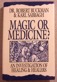 Magic or Medicine: An Investigation of Healing and Healers
