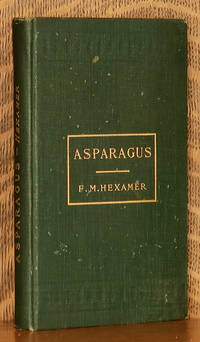 image of ASPARAGUS ITS CULTURE FOR HOME USE AND FOR MARKET