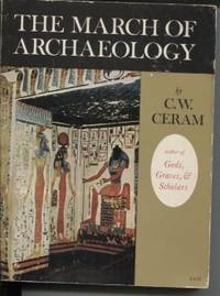 The March of Archaeology