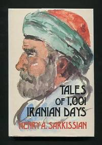 Tales of 1,001 Iranian Days [*SIGNED*]