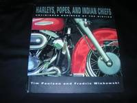HARLEYS POPES INDIAN CHIEFS: Unfinished Business of the Sixties