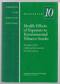 Health Effects of Exposure to Environmental Tobacco Smoke:  The Report of  the California Environmental Protection Agency