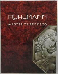 Ruhlmann: Master of Art Deco by Camard, Florence - 1984