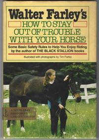 image of Walter Farley's How to Stay Out of Trouble With Your Horse