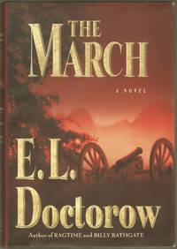 The March: A Novel by  E.L Doctorow - First edition - 2005 - from Brian Cassidy, Bookseller and Biblio.co.uk