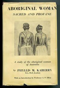 Aboriginal Woman: Sacred and Profane