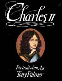 Charles II: Portrait of an Age