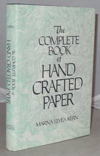 The Complete Book of Handcrafted Paper by  Marna Elyea Kern - Hardcover - 1980 - from Besleys Books (SKU: P7BLKBLU30A)