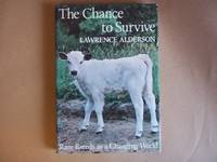image of The Chance to Survive.Rare Breeds in a Changing World.