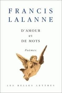 D' Amour et de mots.: Poèmes.