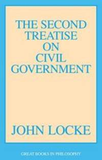 image of The Second Treatise on Civil Government (Great Books in Philosophy)