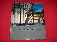 Building Diplomacy : The Architecture of American Embassies