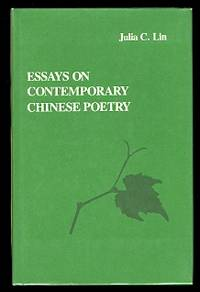 ESSAYS ON CONTEMPORARY CHINESE POETRY.