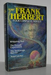 FOUR COMPLETE NOVELS Whipping Star / the Dosadi Experiment / the Santaroga  Barrier / Soul Catcher