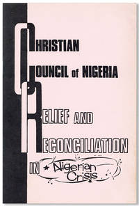 Relief and Reconciliation in Nigerian Crisis