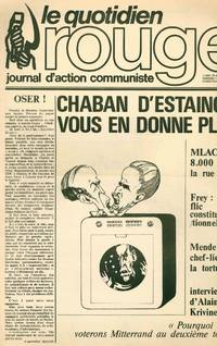 Le Quotidien Rouge. Journal d'Action Communiste. No. 1 (22 April 1974) through No. 22 (20 May 1974) (all published)