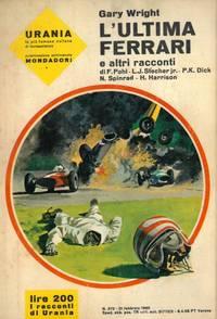 L\'ultima Ferrari e altri racconti.