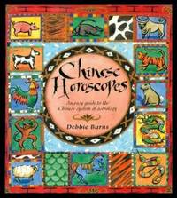 CHINESE HOROSCOPES - An Easy Guide to the Chinese System of Astrology