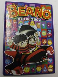 The Beano Book 2002 by No stated author - Hardcover - 2002 - from H4o Books (SKU: 013880)