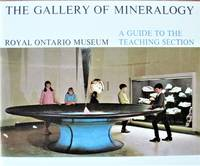 The Gallery of Mineralogy. A Guide to the Teaching Section by  R. I Gait - Paperback - 1st Edition - 1969 - from Ken Jackson and Biblio.co.uk