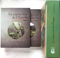 LA VEGETACION DE CHIAPAS TOMO I & II
