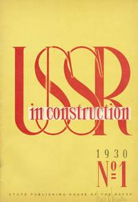USSR in Construction (USSR im BAU). 1930, nos.1-6 (January-June)