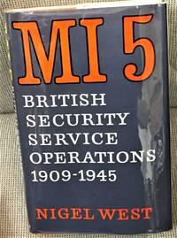 MI 5, British Security Service Operations 1909-1945