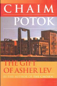 The Gift of Asher Lev: A Novel