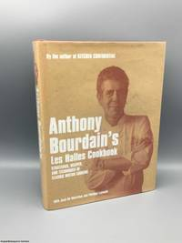 image of Anthony Bourdain's Les Halles Cookbook: Strategies, Recipes & Techniques of Classic Bistro Cooking
