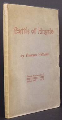 Battle of Angels: A Play by Tennessee Williams - Paperback - 1st - 1945 - from Appledore Books, ABAA (SKU: 5644)