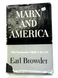 image of Marx and America: A Study of the Doctrine of Impoverishment