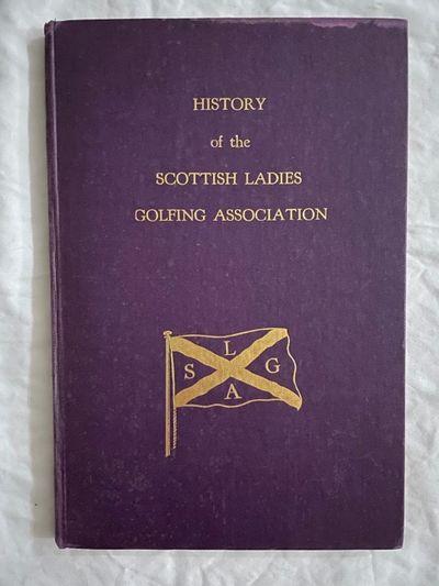 History of the Scottish Ladies...