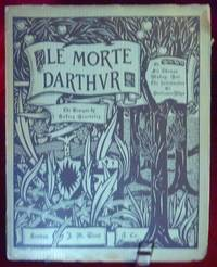 Le Morte D'Arthur; Illustrated By Aubrey Beardsley