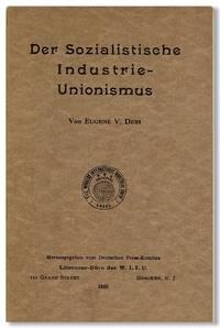 Der Sozialistische Industrie-Unionismus [Industrial Unionism]. Translated into German by Karl Dannenberg