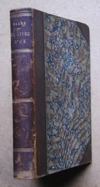 Le Livre D'Or de La Comtesse Diane. by  Marie Josephine de Suin Beausacq - Hardcover - 1895 - from N. G. Lawrie Books. (SKU: 41121)