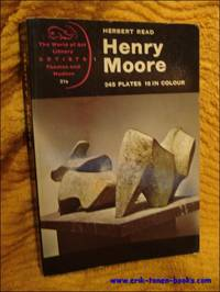 image of Henry Moore. A study of his life and work.