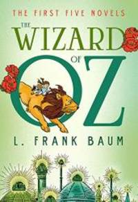 image of The Wizard of Oz: The First Five Novels (Fall River Classics)
