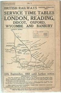 Service Time Tables No.1 London, Reading, Didcot, Oxford, Wycombe and Banbury 15th September,...
