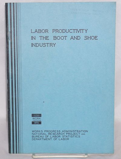 Philadelphia: WPA, 1939. 22p., wraps, rubberstamp on front cover. Reprinted from Monthly Labor Revie...