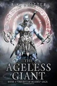The Ageless Giant (Trinity of Blades)