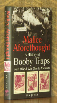 Malice Aforethought The History of Booby Traps from WWI to Vietnam