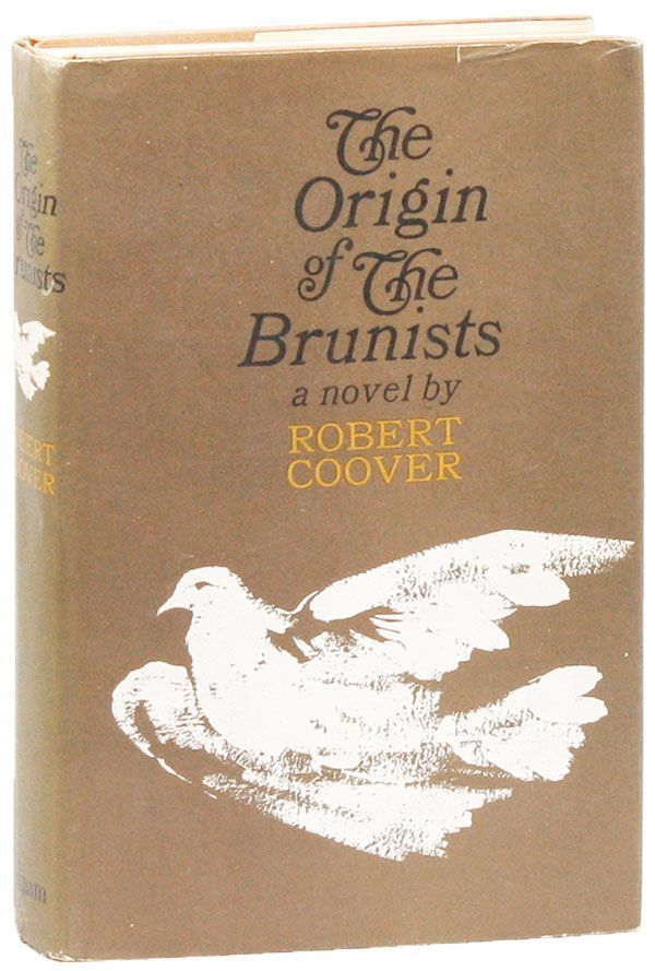 review of origin of brunists His first, and most conventional, novel, the origin of the brunists (1966), tells of  the rise and eventual disintegration of a religious cult the protagonist of the.