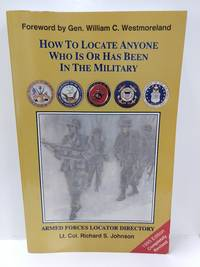 How to Locate Anyone Who is Or Has Been in the Military: Armed Forces Locator Directory