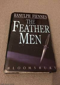 The Feather Men by Fiennes, Ranulph - 1991
