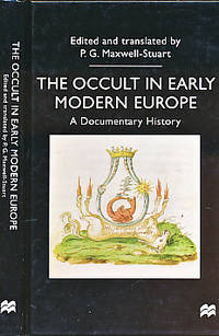 The Occult in Early Modern Europe. A Documentary History