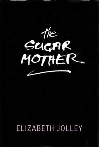 The Sugar Mother [Signed]