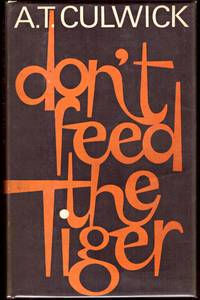 DON'T FEED THE TIGER
