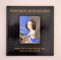Portrait miniatures from the collection of the Duke of Buccleuch